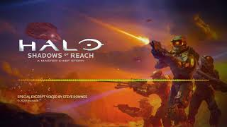 Halo: Shadows of Reach | Special Excerpt Voiced by Steve Downes