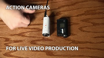 Action Cameras for Live Video Production