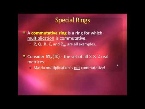 Introduction to Higher Mathematics - Lecture 17: Rings and Fields