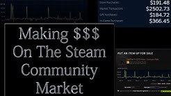 How To Make Money On The Steam Community Market - 2019 (Using CS:GO Skins)