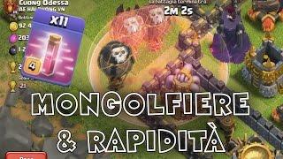 MONGOLFIERE, SGHERRI & RAPIDITÀ - Clash of Clans