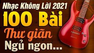 100 Bài Nhạc Không Lời Rumba Thư Giãn Ngủ Ngon | Hòa Tấu Guitar Không Lời | Nhạc Phòng Trà Cafe 2021