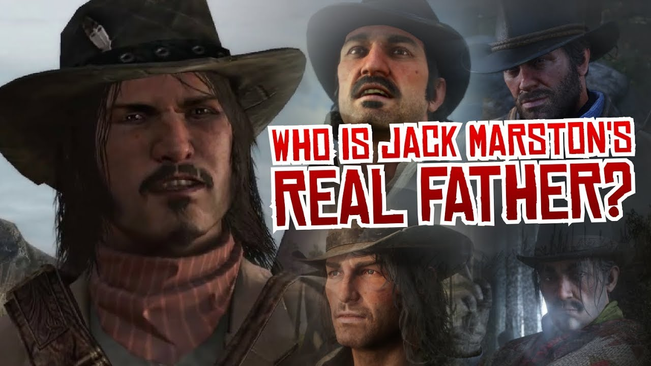 Who Is Jack Marston S Real Father Red Dead Redemption 2 Youtube