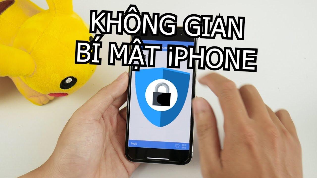 Không gian bí mật trên iPhone mà không ai biết, cực an toàn – Nghenhinvietnam.vn
