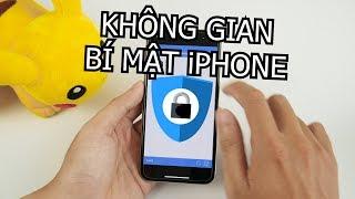 Không gian bí mật trên iPhone mà không ai biết, cực an toàn - Nghenhinvietnam.vn