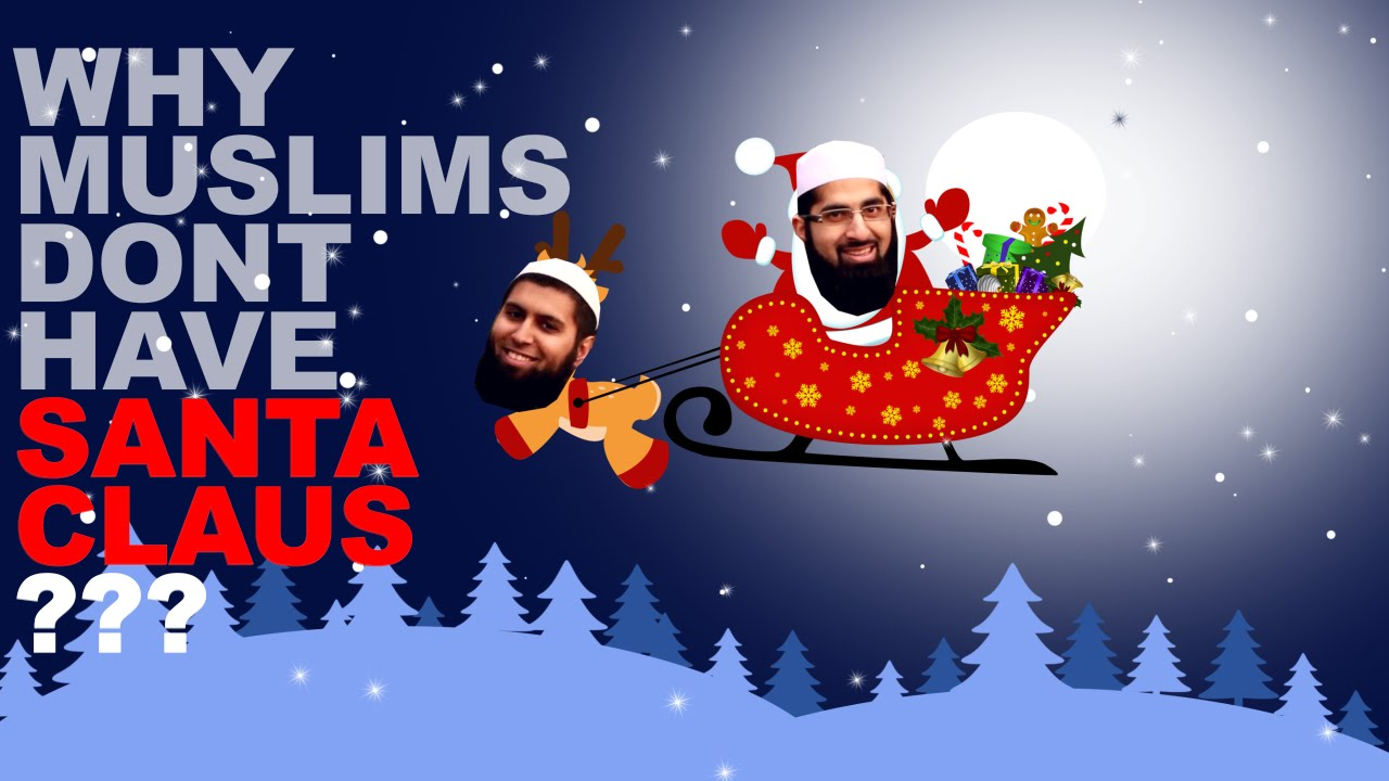 santa claus muslim Santa claus: an engineer's perspective there are approximately two billion children (persons under 18) in the world however, since santa does not visit children of muslim, hindu, jewish or buddhist religions, this reduces the workload for christmas night to 15% of the total, or 378 million (according to the population reference bureau.
