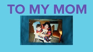 TO MY MOM - A short film