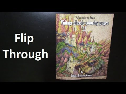 Flip Through Vintage Classic Coloring Pages Ii Youtube
