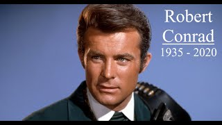 Robert Conrad (1935 – 2020) - In Memoriam