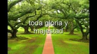 Toda Gloria y Majestad ( CON LETRA) Jesus Adrian Romero.