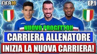 INIZIA LA NUOVA CARRIERA!! PRIMO GRANDE ACQUISTO!! | FIFA 18: CARRIERA ALLENATORE SAMPDORIA #1