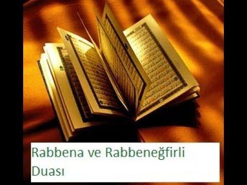 Rabbena Ve Rabbenegfirli Duasi Rabbena Arapca Okunusu Ve Anlami