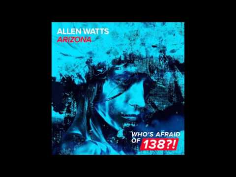 Allen Watts – Arizona (Extended Mix)