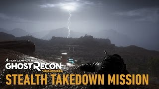 Tom Clancy's Ghost Recon Wildlands: Stealth Takedown Mission [UK]