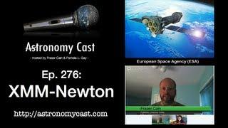 Astronomy Cast Ep.  276 XMM Newton