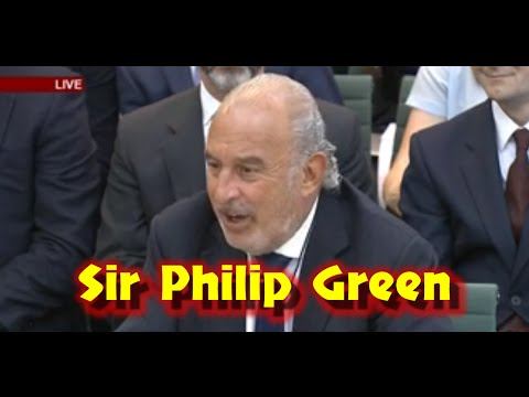 💰Sir Philip Green No Offshore Bank Accounts Cant Provide Any Info Owns No Shares All In Wifes Name