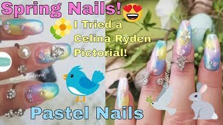 Easter 🐰🕊🐣 and Spring Nails 🌺🌷🌼🌻 | Pastel Nails | Following a Celina Ryden Pictorial !!😘