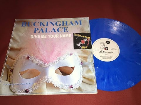 "Buckingham Palace - Give Me Your Name (Italo Disco 1987 ""Reprint"") Extended Version (Best Audio)"