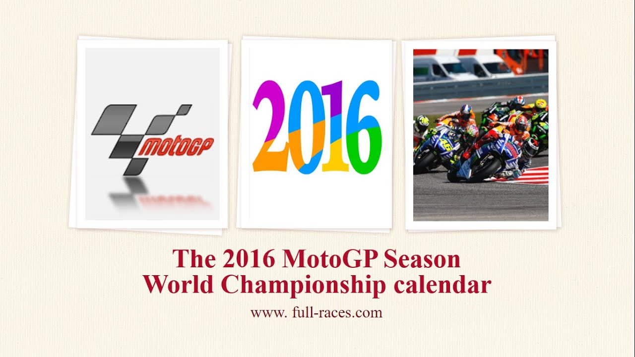 motogp 2016 season calendar full race dates released - YouTube