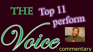 The Voice Top 11 performance show (commentary)