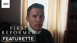 First Reformed | Official Featurette HD | A24