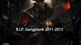 R.I.P. Gangplank