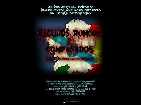 Escuros, Roncos E Compasados (Luis E. Froiz, Carlos Pensado, 2012)