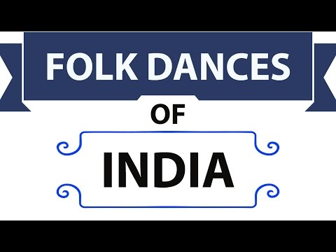 Folk Dances of India - Static General Knowledge