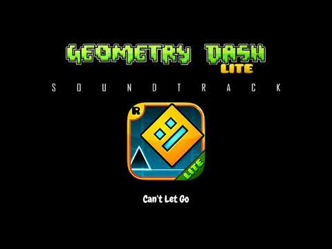 Geometry Dash Lite - Can't Let Go (Soundtrack)