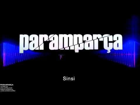 Paramparça - Sinsi  [ Paramparça Dizi Müzikleri © 2015 Kalan Müzik ]