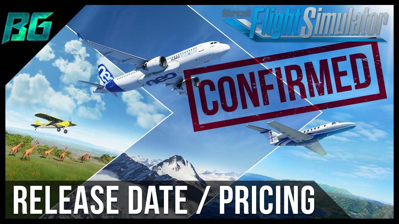 Microsoft Flight Simulator 2020   Release Date & Pricing ...