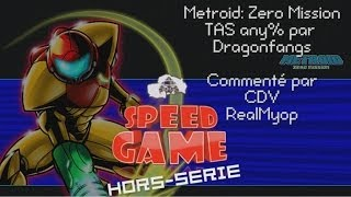 Speed Game Hors-Série: Metroid: Zero Mission TAS Any%
