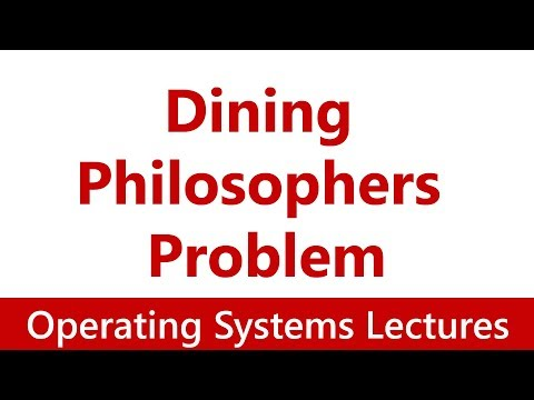 Operating System #30 Dining Philosophers Problem & Its solutions
