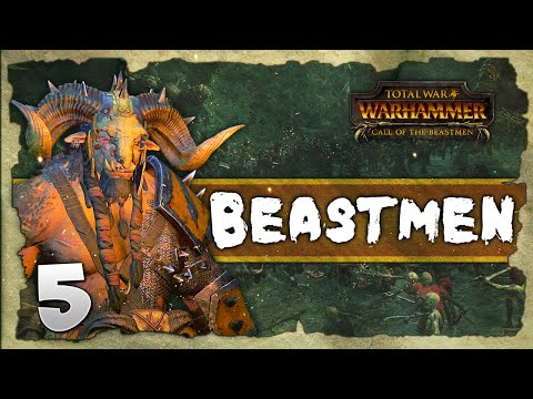 MIGHT OF THE HERD! Total War: Warhammer - Beastmen Grand Campaign #5