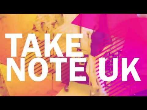 Take Note UK - Take 1 - Get Lucky