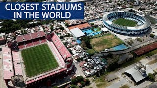 Closest Football Stadiums in the World