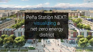 Video Peña Station NEXT: Visualizing a net-zero energy district download MP3, 3GP, MP4, WEBM, AVI, FLV Juli 2018