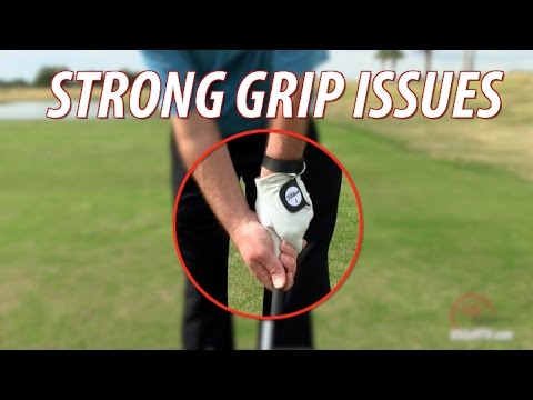 The Ugly Truths About a Strong Golf Grip