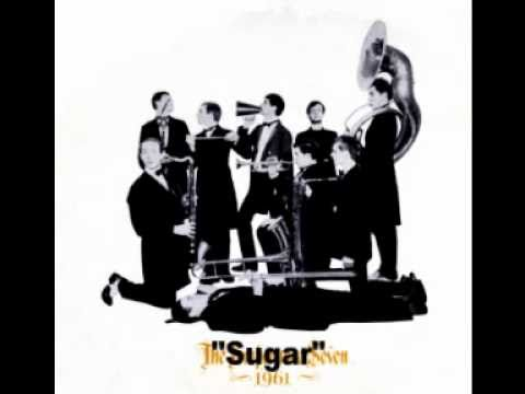 """Sugar"" -The Temperance Seven"