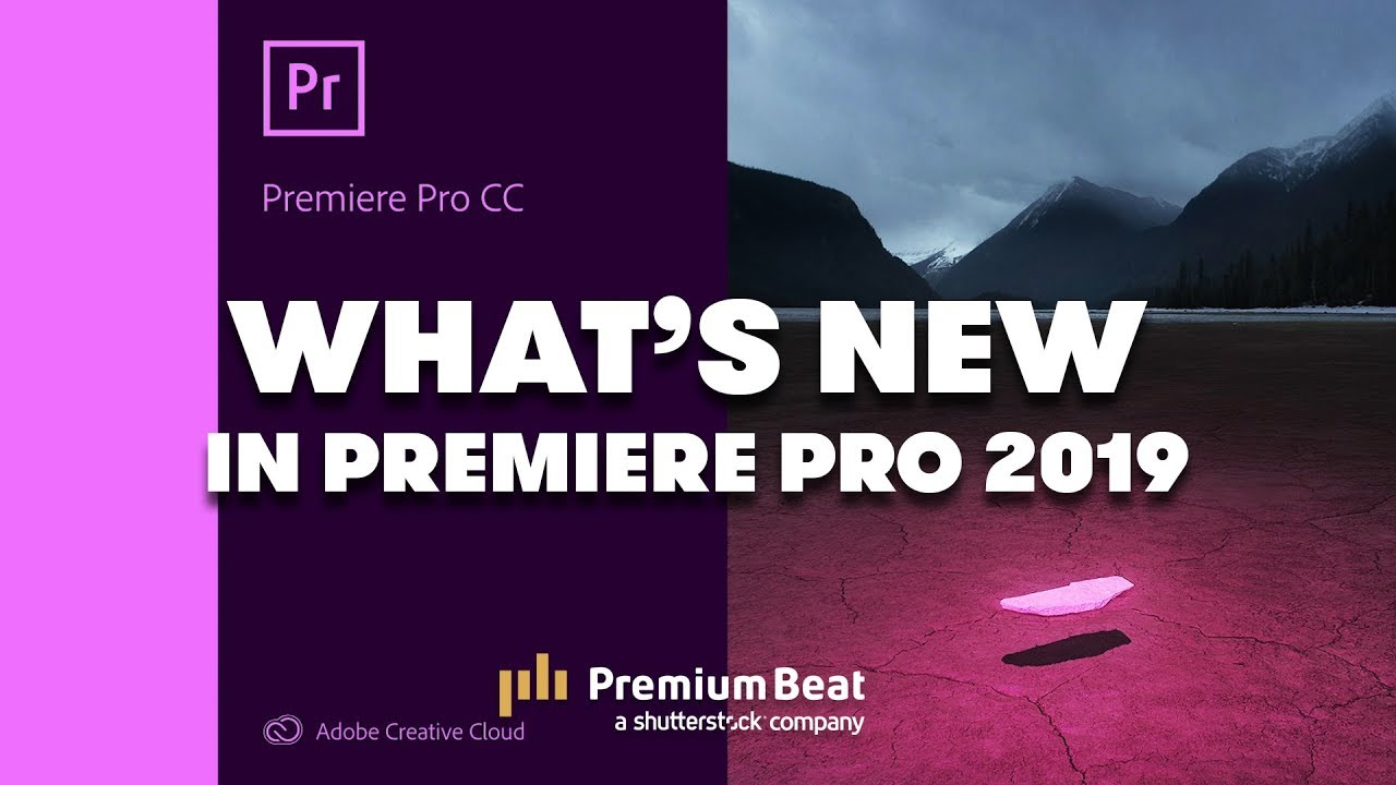 What's New in Adobe Premiere Pro 2019 | Fstoppers
