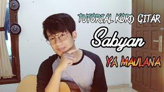 Tutorial Kord Gitar Sabyan Gambus - Ya Maulana