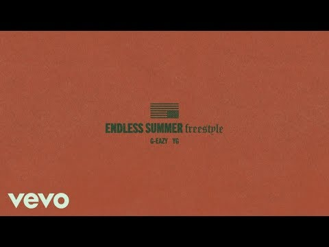 G Eazy - Endless Summer Freestyle Ft. YG (Instrumental)