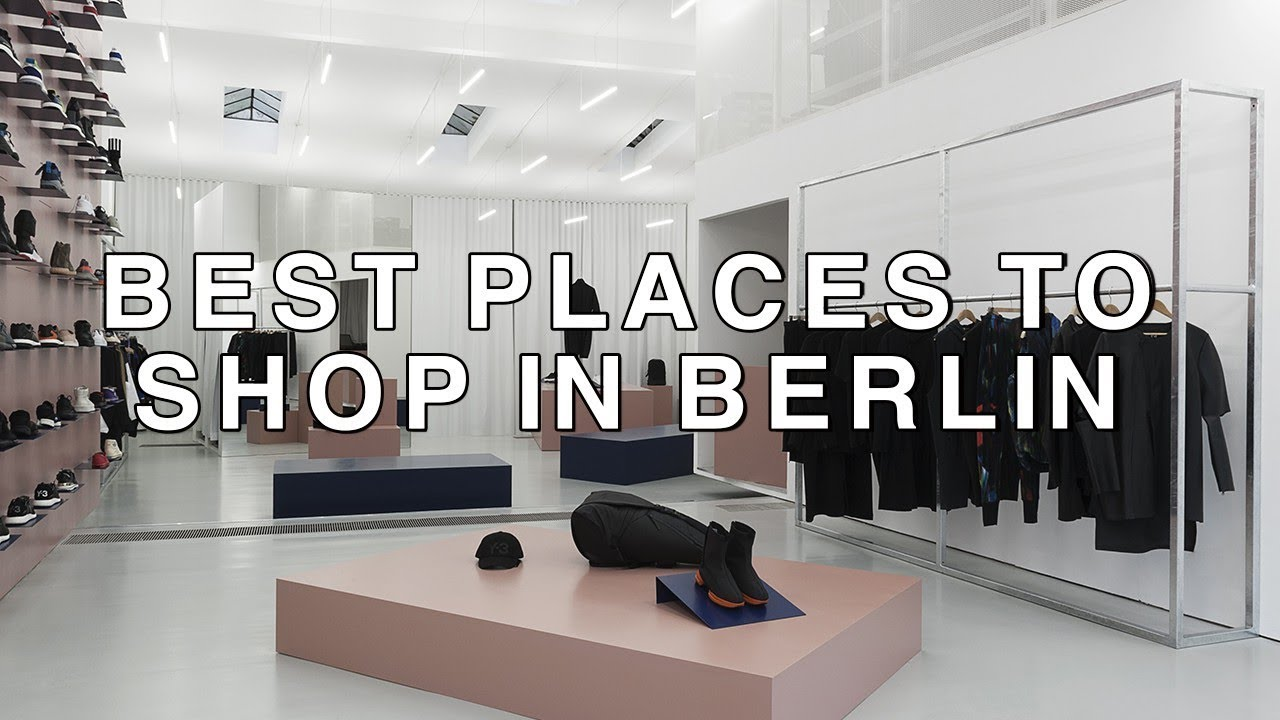 5456d28350bc2c Best Places to Shop in Berlin - YouTube