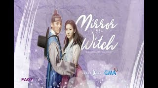 Mirror of the Witch❤️ GMA-7 Theme Song