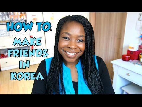 How To Make Korean Friends in South Korea! + Apps from YouTube · Duration:  17 minutes 48 seconds