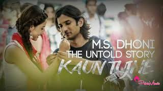 Koun Tujhe Ye Pyaar [M.s Dhoni The Untold Story] 360Kbps Full Songs .mp4
