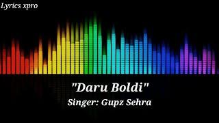 Daru Boldi (Lyrics) Gupz Sehra | Kulshan Sandhu | Prince 810 | Latest Punjabi  Song 2020