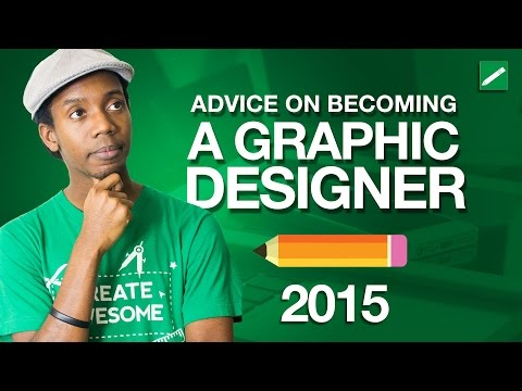 Advice on Becoming a Graphic Designer 2015
