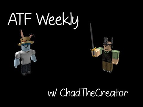 ATF Weekly Special | ChadTheCreator! | #2