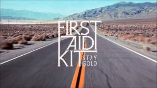 First Aid Kit — Stay Gold
